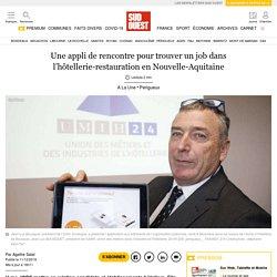Une appli de rencontre pour trouver un job dans l'hôtellerie-restauration en Nouvelle-Aquitaine