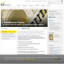 L'hôtellerie en France - Les grands défis du secteur vus par ses principaux acteurs