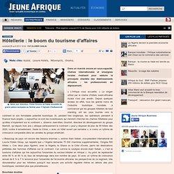 Hôtellerie : le boom du tourisme d'affaires