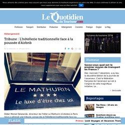 Tribune : L'hôtellerie traditionnelle face à la poussée d'Airbnb – Le Quotidien du Tourisme