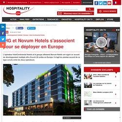 IHG et Novum Hotels s'associent pour se déployer en Europe