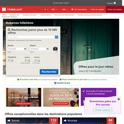 Hotels.com - Aubaines hôtelières
