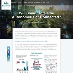 Will Smart Hotels be Autonomous or Connected?