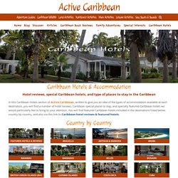 Hotels in Caribbean - Caribbean Hotels, Reviews, Active Caribbean