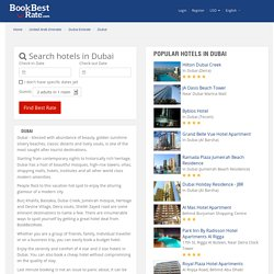 Dubai Hotels, Compare Dubai Hotel deals, BookBestRate.com