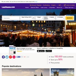 Late Rooms-Cheap Hotels, Discount Hotels & Last Minute Hotels Deals. Make Hotel Reservations & Book Hotels with Hotel Offers.