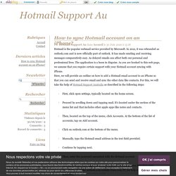 How to sync Hotmail account on an iPhone? - Hotmail Support Au