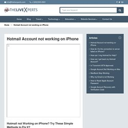 Hotmail Account not working on iPhone