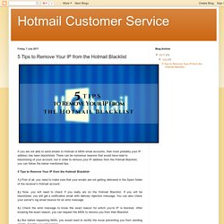 5 Tips to Remove Your IP from the Hotmail Blacklist