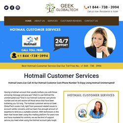 Call our toll free 1-844-738-3994 Hotmail Customer Service Number
