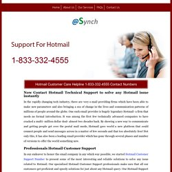 Hotmail Customer Care Support 1-844-745-1520 Number