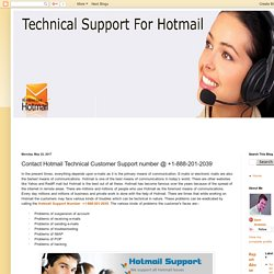 Hotmail Customer Service @ +1-888-201-2039: Contact Hotmail Technical Customer Support number @ +1-888-201-2039