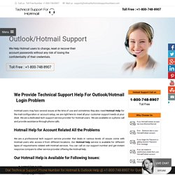 Hotmail Help Number 1800-748-8907 for Hotmail Not Working