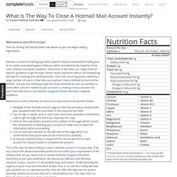 What Is The Way To Close A Hotmail Mail Account Instantly?