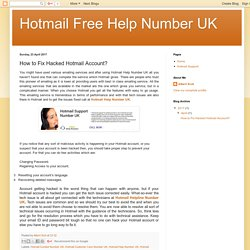 Hotmail Free Help Number UK: How to Fix Hacked Hotmail Account?