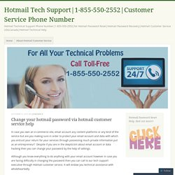 Change your hotmail password via hotmail customer service help