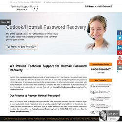 Hotmail Password Recovery Phone Number 1-800-748-8907