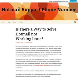 Is There a Way to Solve Hotmail not Working Issue?