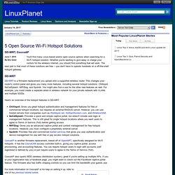 5 Open Source Wi-Fi Hotspot Solutions - DD-WRT, CoovaAP - Reports