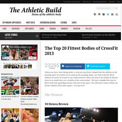 The Top 20 Hottest Bodies of CrossFit 2013