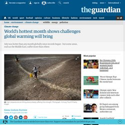 World's hottest month shows challenges global warming will bring