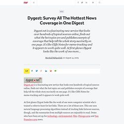 Dygest: Survey All The Hottest News Coverage in One Digest