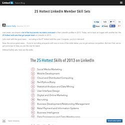 25 Hottest LinkedIn Member Skill Sets and How to Hire For Them