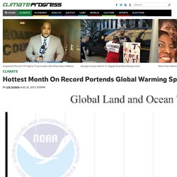 Hottest Month On Record Portends Global Warming Speed Up