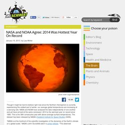 NASA and NOAA Agree: 2014 Was Hottest Year On Record