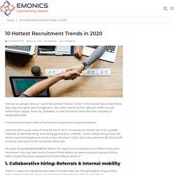 10 Hottest Recruitment Trends in 2020