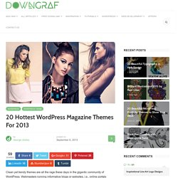 20 Hottest WordPress Magazine Themes For 2013