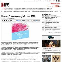 Hotwire: 9 tendances digitales pour 2014