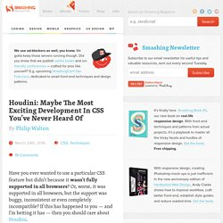 Houdini: Maybe The Most Exciting Development In CSS You've Never Heard Of