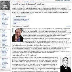 Houellebecq ou le Lovecraft moderne