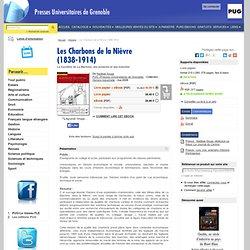 Les Charbons de la Nièvre (1838-1914) - La houillère de La Machine, ses produits et ses marchés - De Nadège Sougy (EAN13 : 9782706114212)