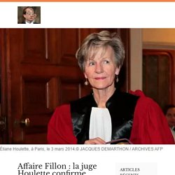 Affaire Fillon : la juge Houlette confirme que Macron a volé son élection