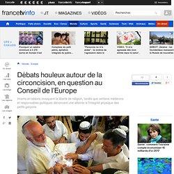 Débats houleux autour de la circoncision, en question au Conseil de l'Europe