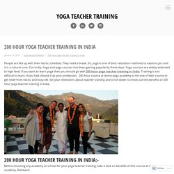 200 hour yoga teacher training in India – Yoga Teacher Training