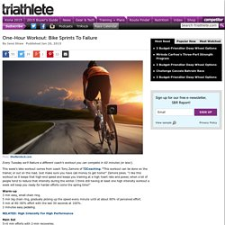 One-Hour Workout: Bike Sprints To Failure