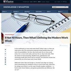 If Not 40 Hours, Then What? Defining the Modern Work Week