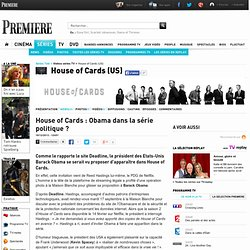 House of Cards : Obama dans la série politique ?