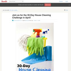 Join us for the 30-Day House Cleaning Challenge in April!