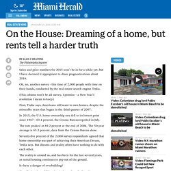 On the House: Dreaming of a home, but rents tell a harder truth