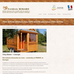 TINY HOUSE FRANCE vente TINY HOUSE fabrication TINY HOUSE