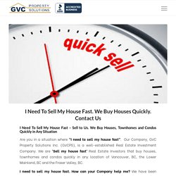 I Need To Sell My House Fast. We Buy Houses Quickly. Contact Us