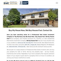 Buy My House, Buy My House Now, I Buy Houses Fast, We Buy Houses Fast
