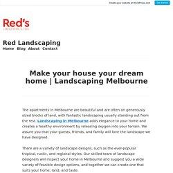 Landscaping Melbourne – Red Landscaping