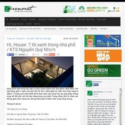 HL House: 7 lõi xanh trong nhà phố / KTS Nguyễn Quý Nhơn