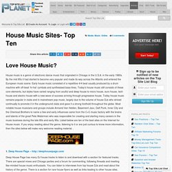 House Music Sites- Top Ten