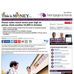 House sales reach seven year high as prices climb another £2,000 in October